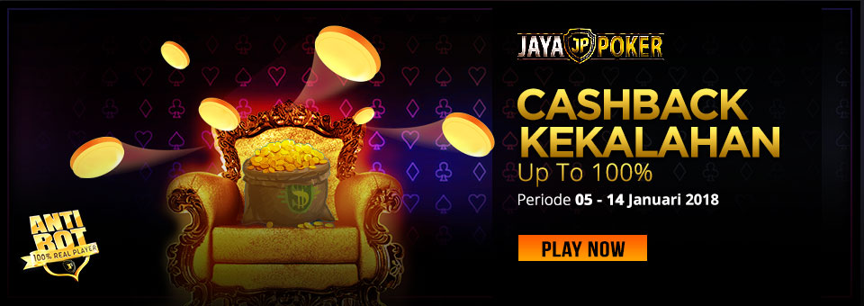 Cashback Kekalahan Up To 100% Jayapoker