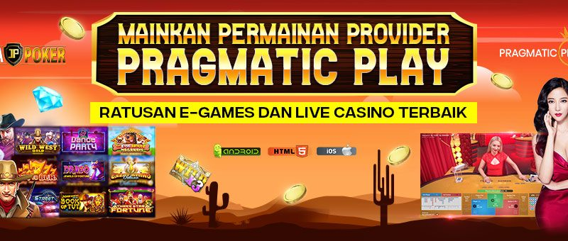 MAINKAN LIVE CASINO PRAGMATIC PLAY DI JAYAPOKER